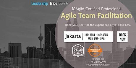 ICAgile Certified Professional Agile Team Facilitator (ICP-ATF) -Jakarta tickets