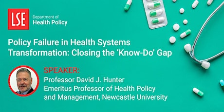 Policy Failure in Health Systems Transformation: Closing the 'Know-Do' Gap tickets