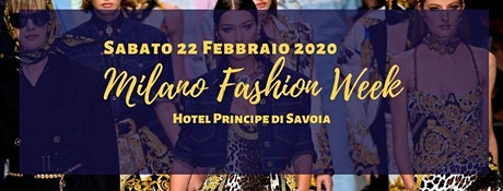 Milan Fashion Week - After Party @Hotel Principe di Savoia tickets