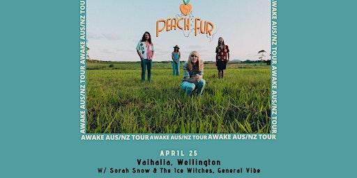 Peach Fur - Awake Tour - Valhalla, WEL NZ (w/ Sorah Snow & General Vibe)