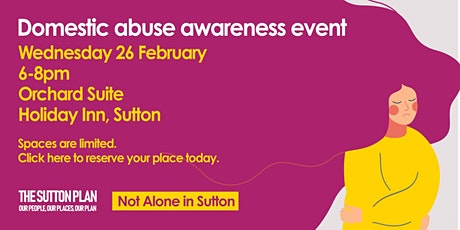 Sutton Domestic Abuse Awareness Raising Event tickets