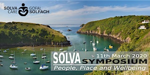 People, Place and Wellbeing - The Solva Symposium