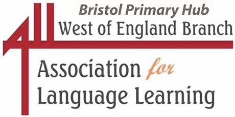 Bristol ALL Primary Languages Hub March 2020 tickets