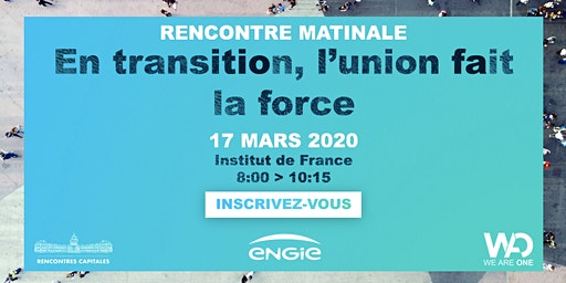 "Rencontre Matinale : ""En transition, l'union fait la force"""