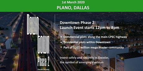 Plano: Downtown Phase 2- Gwadar Launch Event - 1st March tickets