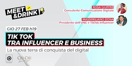 TikTok tra influencer e business biglietti
