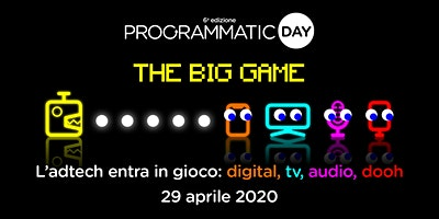 "Programmatic Day 2020 - ""The Big Game"""