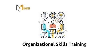 Organizational Skills 1 Day Training in Chula Vista, CA tickets