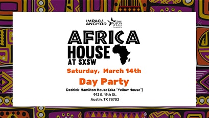 Africa House  Day Party at SXSW tickets