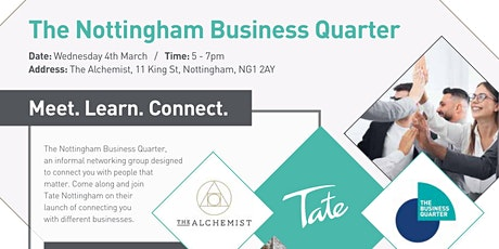 The Nottingham  Business Quarter - Networking tickets