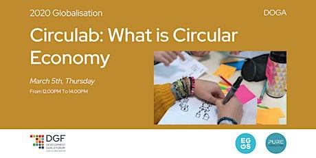 DGF2020// Circulab // What is Circular Economy tickets
