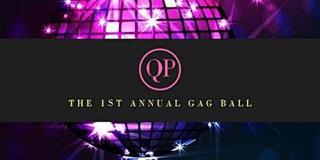 The Gag Ball tickets