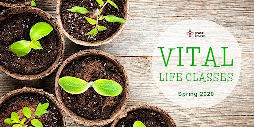 Vital Life Classes - Spring 2020