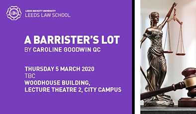 A barrister's lot by Caroline Goodwin Q.C. tickets
