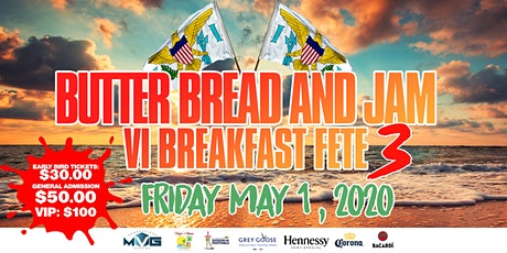 Butter Bread And Jam VI Breakfast Fete 3 tickets