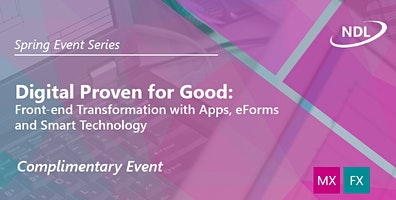 Front-end Digital Transformation with Apps, eForms and Smart Technology