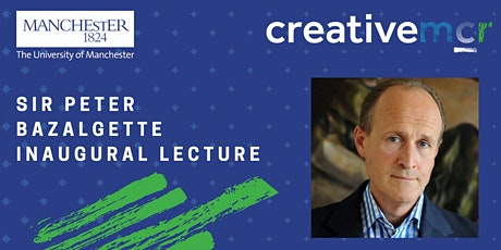 Sir Peter Bazalgette Inaugural Lecture tickets