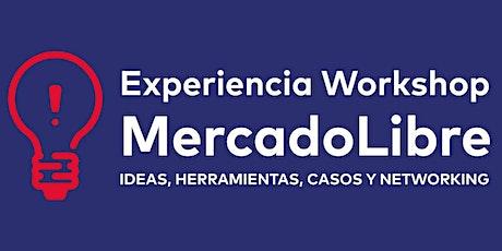 Experiencia Workshop MercadoLibre entradas