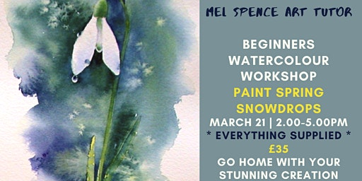 BEGINNERS WATER COLOUR - PAINT A SPRING SNOWDROP