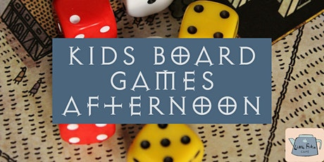Kids board games afternoon tickets