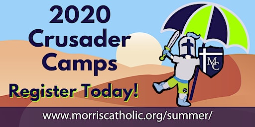 2020 Morris Catholic Summer Camps