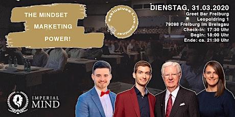 The Mindset Marketing Power - Abendseminar / Networking (Freiburg) billets