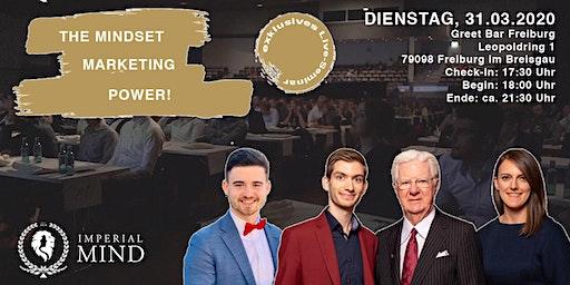 The Mindset Marketing Power - Abendseminar / Networking (Freiburg)