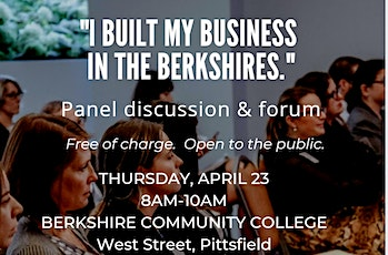 I Built My Business in the Berkshires Forum at Berkshire Community College tickets