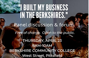 I Built My Business in the Berkshires Forum at Berkshire Community College