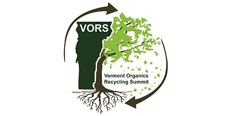 Vermont Organics Recycling Summit (VORS) - 2020 & Beyond tickets