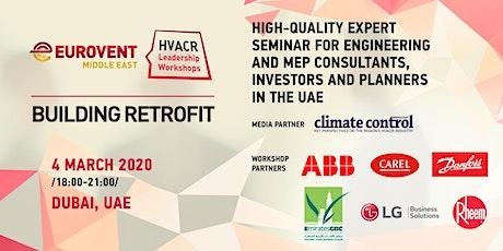 'HVACR Leadership Workshops' by Eurovent Middle East - Building Retrofit billets