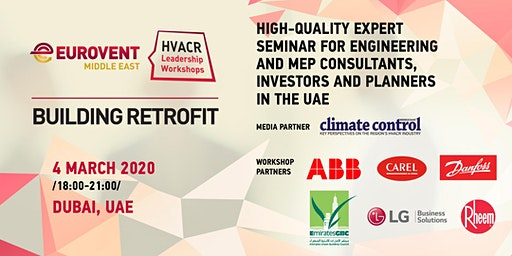 'HVACR Leadership Workshops' by Eurovent Middle East - Building Retrofit