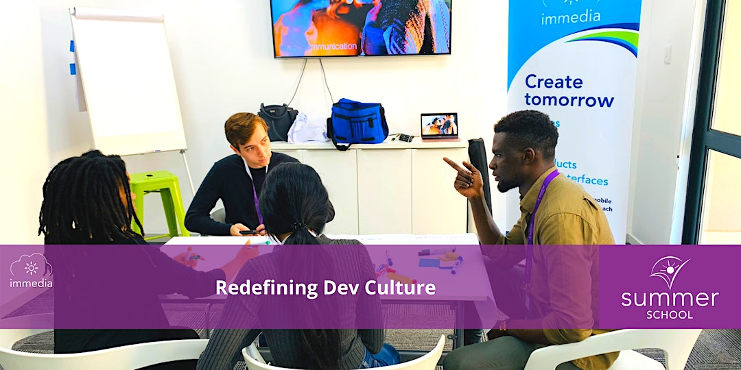 Summer School Open Night: Redefining Dev Culture