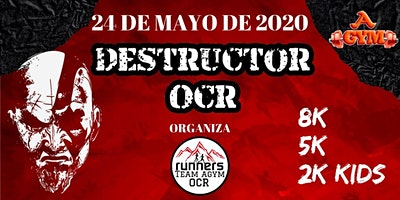 DESTRUCTOR OCR - CARRERA DE OBSTÁCULOS, 8K-5K-2K KIDS.