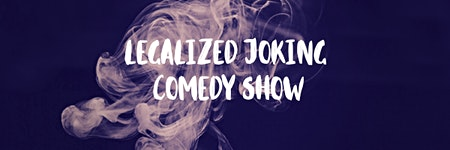 'Legalized Joking' Comedy Show
