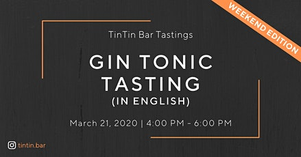 TinTin Gin Tonic Tasting  IN ENGLISH Tickets