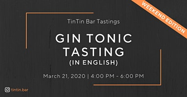 TinTin Gin Tonic Tasting  IN ENGLISH