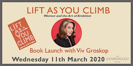 Lift As You Climb - women and the art of ambition with Viv Groskop tickets