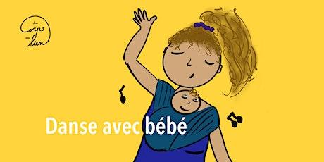 Danse avec bébé (samedi 29 février) billets