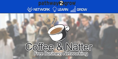 Solihull Coffee & Natter - Free Business Networking Tues 24th November tickets