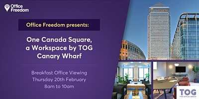 Exclusive office viewing event -  One Canada Square, Canary Wharf