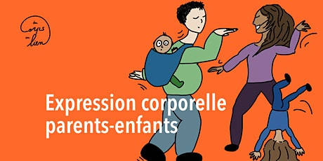 Expression corporelle parents-enfants billets