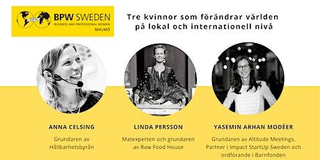 Tre kvinnor som förändrar världen på lokal och internationell nivå tickets
