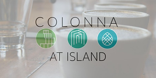 Colonna Coffee Cupping @ Island