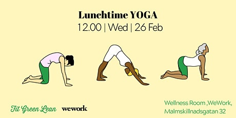 Lunchtime Yoga | Fit Green Lean @WeWork biljetter