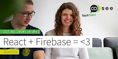React + Firebase = <3