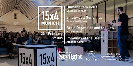 15x4Talks: Stem Cells, Genomics, Brain Organoids &L aw, Brain Immunity Tickets