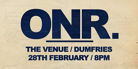 ONR at The Venue, Dumfries tickets