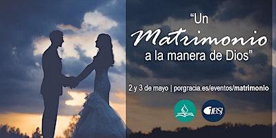 """""""Un matrimonio a la manera de Dios"""""""