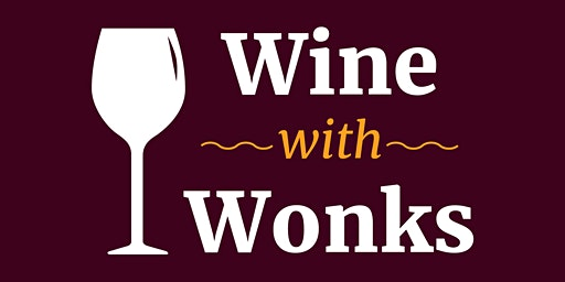 Wine with Wonks: Admissions and Recruiting